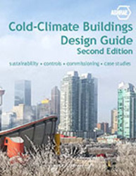 Cold-Climate Buildings Design Guide, 2nd Edition